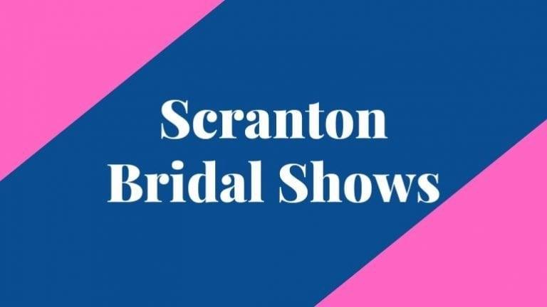 banner that says scranton bridal shows