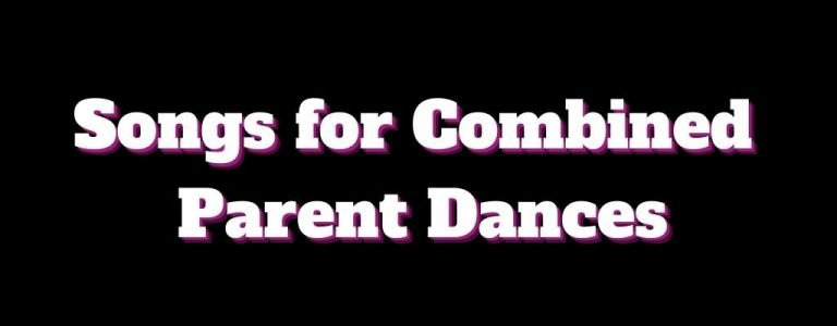 37 Combined Parent Wedding Dance Songs (Joint Reception)