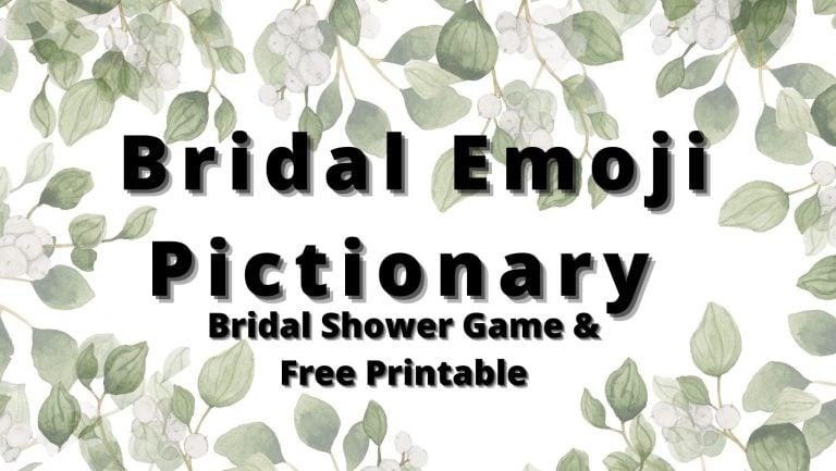 Emoji Bridal Shower Pictionary Game (Free Printable)