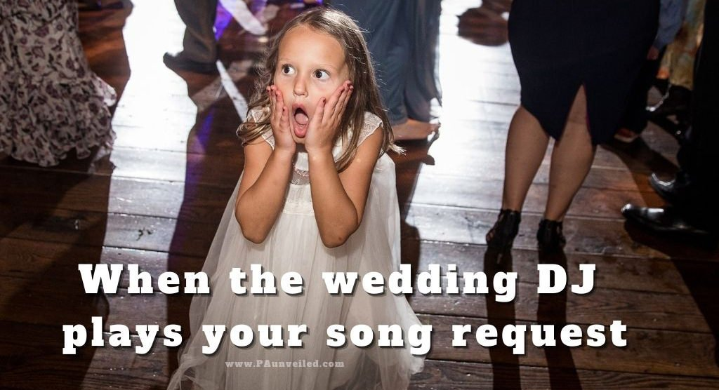 """A really funny wedding meme of a flower girl making a surprised face on reception dance floor. The text over the photos says """"when the wedding DJ plays your song request"""""""