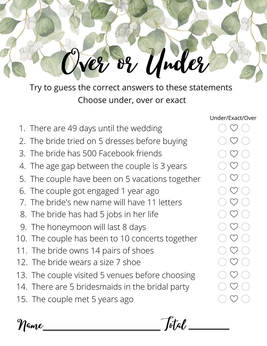 A free printable for the bridal shower game over or under. There is greenery at the top of the page.