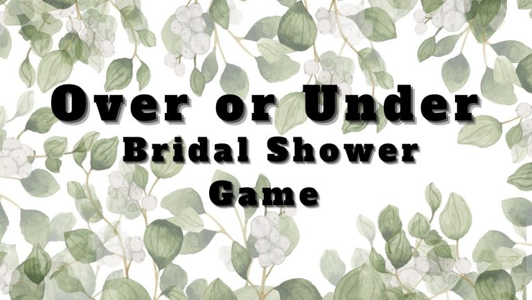 Over or Under Bridal Shower Game (Free Printable)