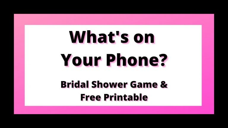 What's on Your Phone Bridal Shower Game (Free Printable)
