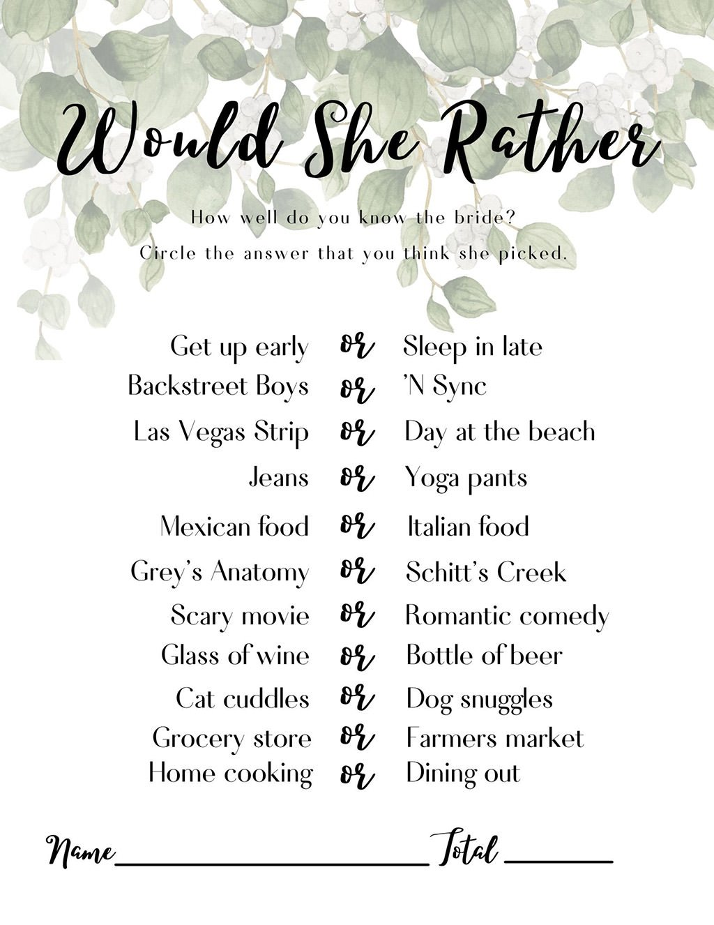 A free printable for the bridal shower game Would she Rather. This printable has greenery at the top