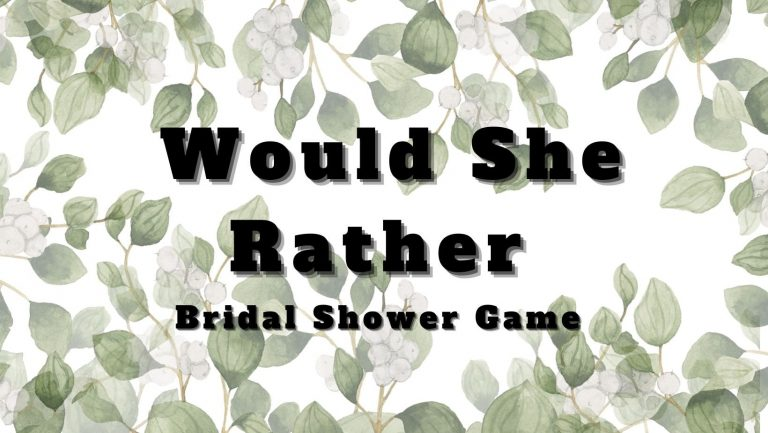 Would She Rather Bridal Shower Game (Free Printable)
