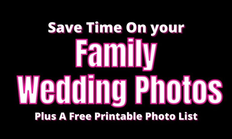 List Of Family Wedding Photos (Ideas To Do Them Fast)