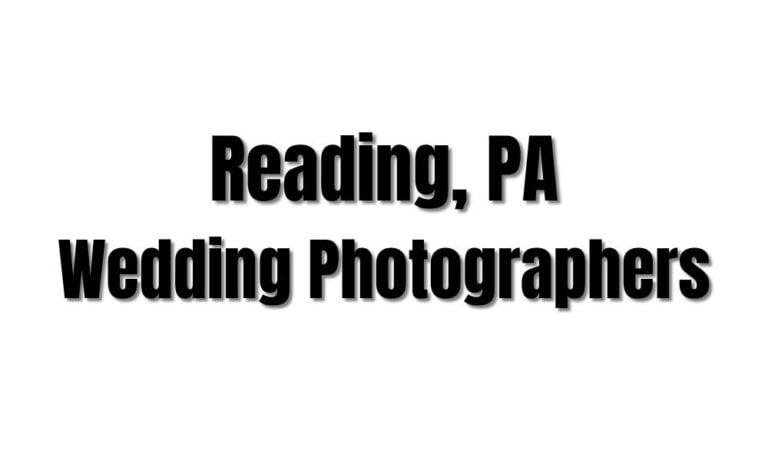 47 Best Reading, PA Wedding Photographers (Berks County)